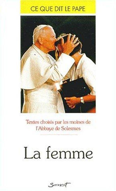 La femme - Ce que dit le pape