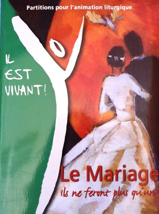 Mariage Textes et Partitions pour Animation Liturgique - Il est Vivant, livret de partitions (lit 008)