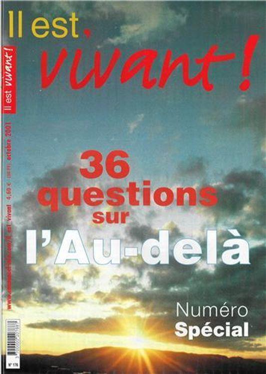 Pack de 10 Il est vivant n° 176 - 36 questions sur l´au-delà
