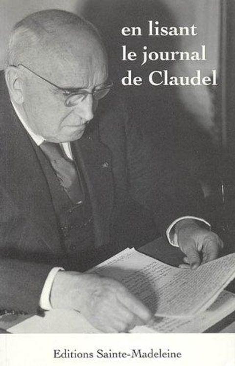 En lisant le Journal de Claudel